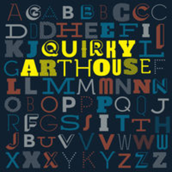 QUIRKY ARTHOUSE