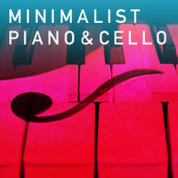 MINIMALIST PIANO & CELLO