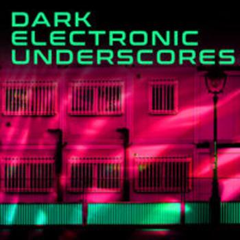 DARK ELECTRONIC UNDERSCORES