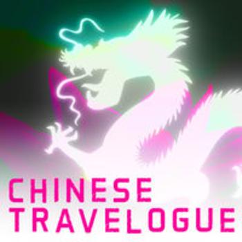 CHINESE TRAVELOGUE