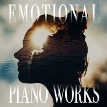 EMOTIONAL PIANO WORKS