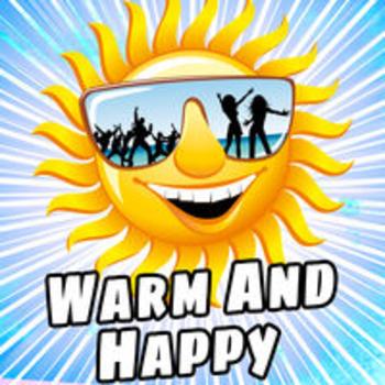 WARM AND HAPPY