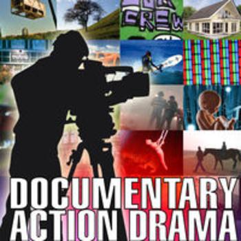 DOCUMENTARY ACTION DRAMA