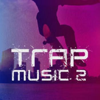 TRAP MUSIC II