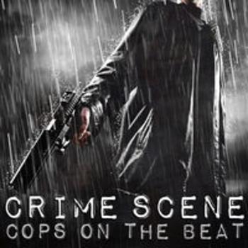 CRIME SCENE - Cops On The Beat