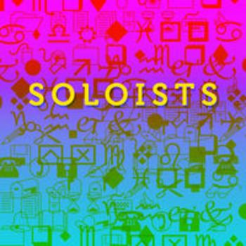SOLOISTS