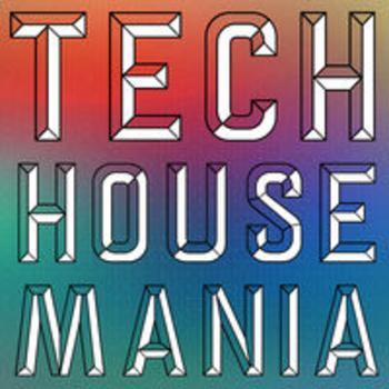 TECH HOUSE MANIA