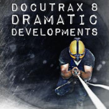 DOCUTRAX 8 - Dramatic Developments