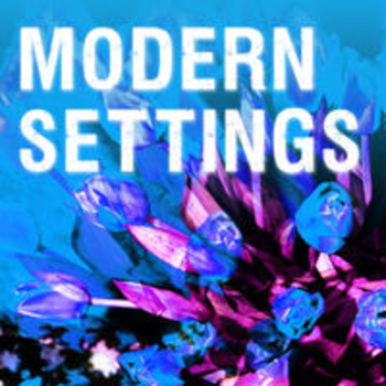 MODERN SETTINGS