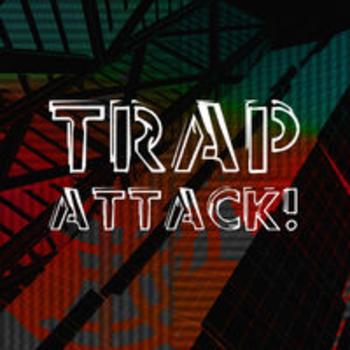 TRAP ATTACK!
