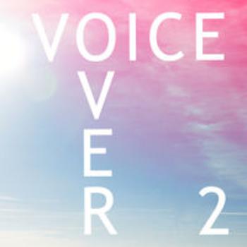 VOICEOVER II