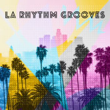 LA RHYTHM GROOVES