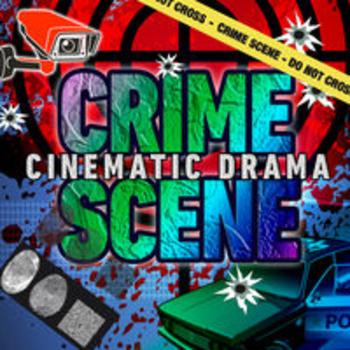 CRIME SCENE - Cinematic Drama