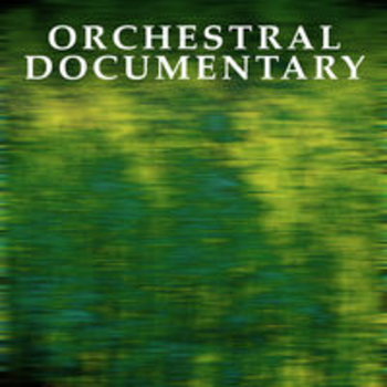 ORCHESTRAL DOCUMENTARY