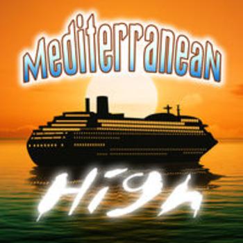 MEDITERRANEAN HIGH