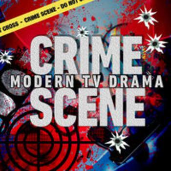 CRIME SCENE - Modern TV Drama