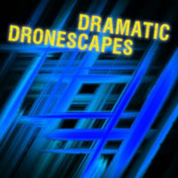 DRAMATIC DRONESCAPES