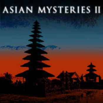 ASIAN MYSTERIES II