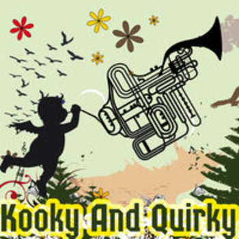 KOOKY AND QUIRKY