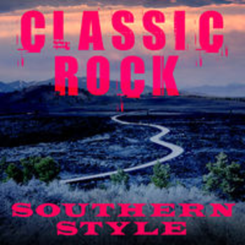 CLASSIC ROCK - SOUTHERN STYLE