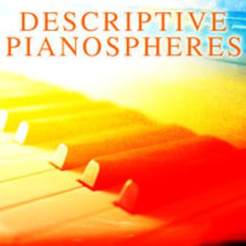 DESCRIPTIVE PIANOSPHERES