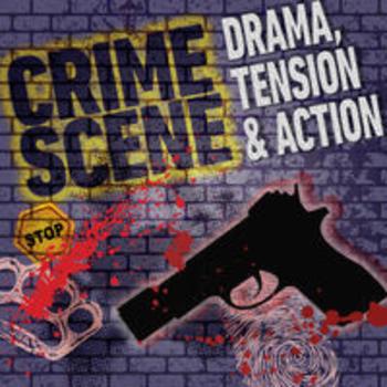CRIME SCENE - Drama, Tension & Action