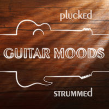 GUITAR MOODS - Plucked and Strummed