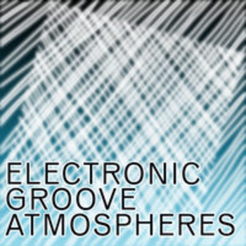 ELECTRONIC GROOVE ATMOSPHERES