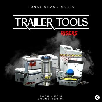 Trailer Tools - Dark Epic Sound Design - Risers