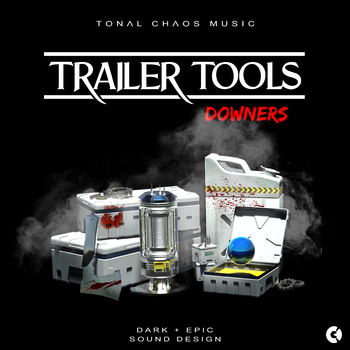 Trailer Tools - Dark Epic Sound Design - Downers