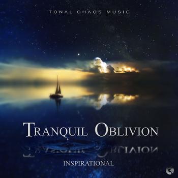 Tranquil Oblivion - Inspirational