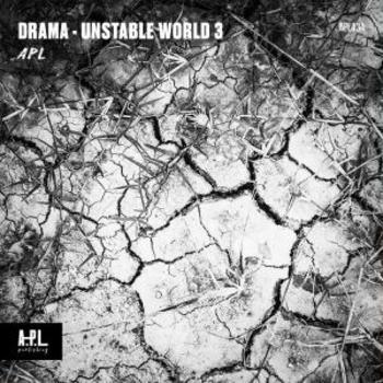 Drama - Unstable World 3