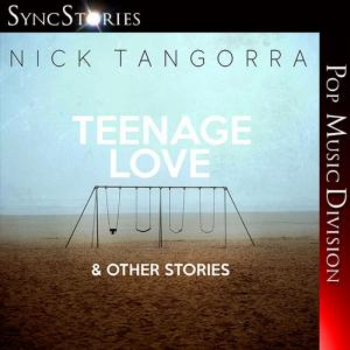 Teenage Love & Other Stories