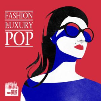 Fashion & Luxury Pop