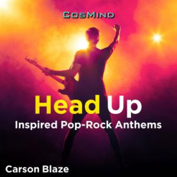 Head Up - Inspired Pop-Rock Anthems