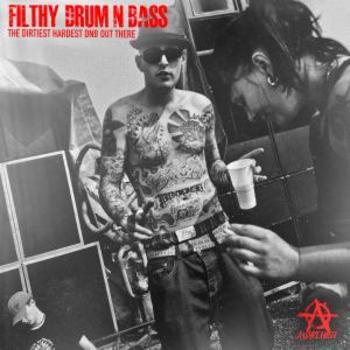 Filthy Drum n Bass