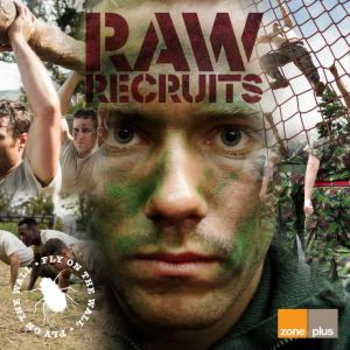 Fly On The Wall - Raw Recruits