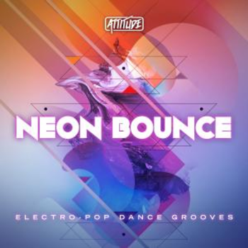Neon Bounce - Electro Pop Dance Grooves