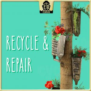 Recycle & Repair