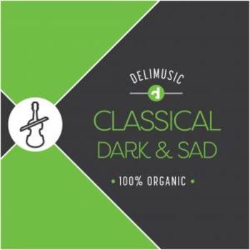 Classical Dark and Sad