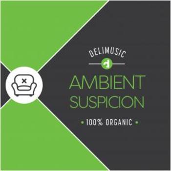 Ambient Suspicion