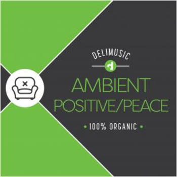 Ambient Positive And Peaceful
