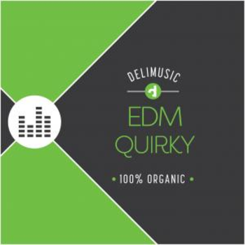 EDM - Quirky