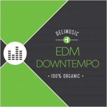 EDM - Downtempo