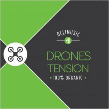 Drones Tension