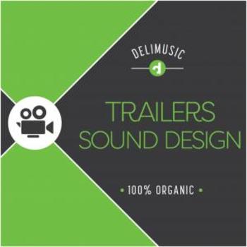 Trailers Sound Design