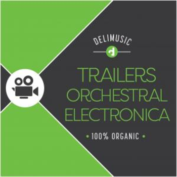 Trailers Orchestral Electronic