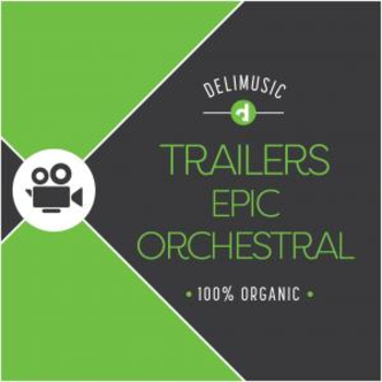 Trailers Epic Orchestral