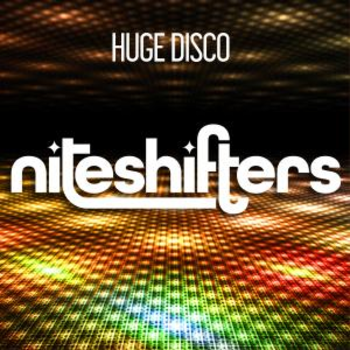 Niteshifters - Huge Disco