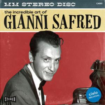 The Incredible Art of Gianni Safred